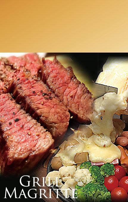 マグリット Grill Magritte グリル&とろけるチーズフェア 肉と旬の素地を食べ尽くす